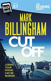 book cover of Cut Off by Mark Billingham