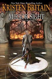 book cover of Mirror Sight (Green Rider) by Kristen Britain