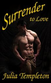 book cover of Surrender to Love by Julia Templeton