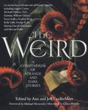book cover of The Weird: A Compendium of Strange and Dark Stories by unknown author