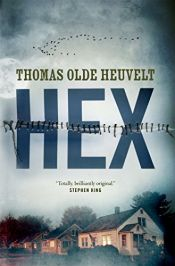book cover of HEX by Thomas Olde Heuvelt
