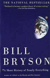 book cover of A Short History of Nearly Everything by Bill Bryson