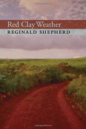book cover of Red Clay Weather by Reginald Shepherd