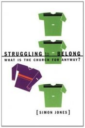 book cover of Struggling to Belong by Simon Jones