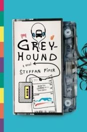 book cover of Greyhound by Steffan Piper