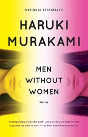 book cover of Men Without Women: Stories (Vintage International) by Haruki Murakami