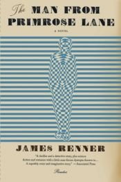 book cover of MAN FROM PRIMROSE LANE by James Renner