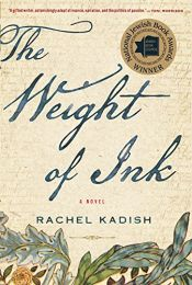book cover of The Weight of Ink by Rachel Kadish