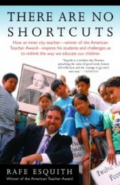 book cover of There Are No Shortcuts by Rafe Esquith