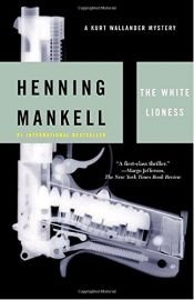 book cover of The White Lioness by Henning Mankell