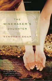 book cover of The Winemaker's Daughter by Timothy Egan