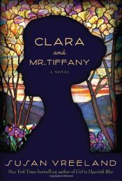 book cover of Clara and Mr. Tiffany by Susan Vreeland