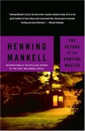 book cover of The Return of the Dancing Master by Henning Mankell