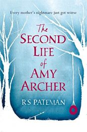 book cover of The Second Life of Amy Archer by unknown author