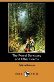 book cover of The Forest Sanctuary and Other Poems (Dodo Press) by Felicia Hemans