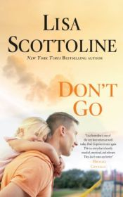book cover of Dont Go (Thorndike Press Large Print Basic) by Lisa Scottoline