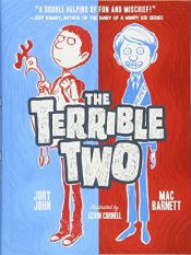 book cover of The Terrible Two by Mac Barnett