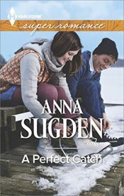 book cover of A Perfect Catch (The New Jersey Ice Cats) by Anna Sugden