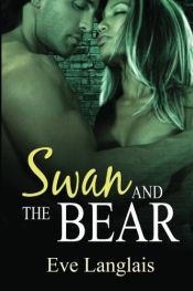 book cover of Swan And The Bear: Furry United Coalition by Eve Langlais