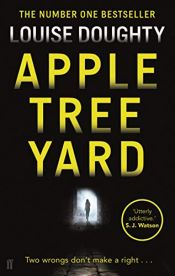 book cover of Apple Tree Yard by Louise Doughty