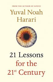 book cover of 21 Lessons for the 21st Century by Yuval Noah Harari