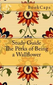 book cover of The Perks of Being a Wallflower: A BookCaps Study Guide by BookCaps