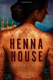 book cover of Henna House: A Novel by Nomi Eve