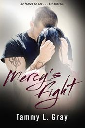 book cover of Mercy's Fight by Tammy L. Gray