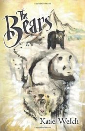 book cover of The Bears by Katie Welch