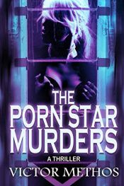 book cover of The Porn Star Murders (Jon Stanton Mysteries) by Victor Methos