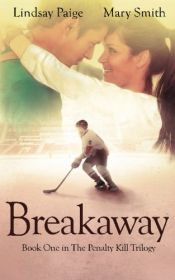 book cover of Breakaway by Lindsay Paige|Mary Smith