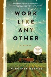 book cover of Work Like Any Other by Virginia Reeves
