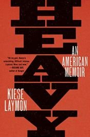 book cover of Heavy: An American Memoir by Kiese Laymon