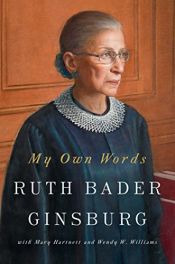 book cover of My Own Words by Ruth Bader Ginsburg