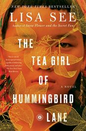 book cover of The Tea Girl of Hummingbird Lane by Lisa See