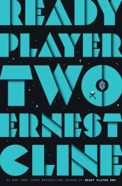 book cover of Ready Player Two by Ernest Cline