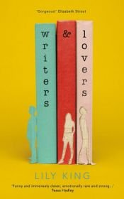 book cover of Writers & Lovers by Lily King