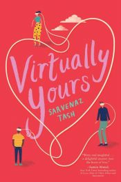 book cover of Virtually Yours by Sarvenaz Tash