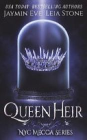 book cover of Queen Heir by Jaymin Eve|Leia Stone