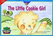 book cover of The Little Cookie Girl by Rozanne Lanczak Williams