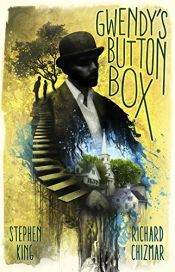 book cover of Gwendy's Button Box by Richard Chizmar|Stephen King