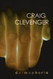 book cover of Dermaphoria by Craig Clevenger