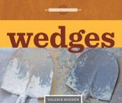 book cover of Wedges (Simple Machines (Creative Library)) by Valerie Bodden