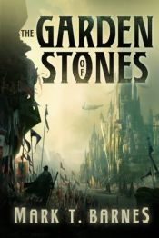 book cover of The Garden of Stones (Echoes of Empire Book 1) by Mark T. Barnes