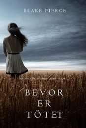 book cover of Bevor er Tötet (ein Mackenzie White Krimi – Buch 1) by Blake Pierce