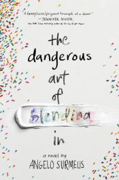 book cover of The Dangerous Art of Blending In by Angelo Surmelis