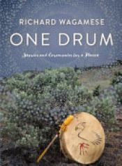 book cover of One Drum by Richard Wagamese