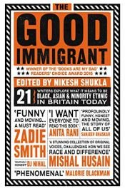 book cover of GOOD IMMIGRANT, THE by Nikesh,Various Authors Shukla