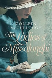 book cover of The Ladies of Missalonghi by Colleen McCullough