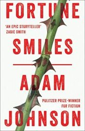 book cover of Fortune Smiles by Adam Johnson